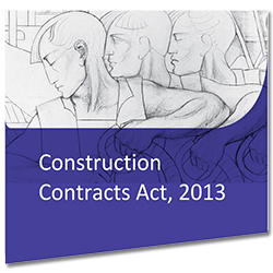 Construction Contracts Act 2013